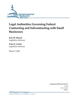 Legal Authorities Governing Federal Contracting and Subcontracting with Small Businesses
