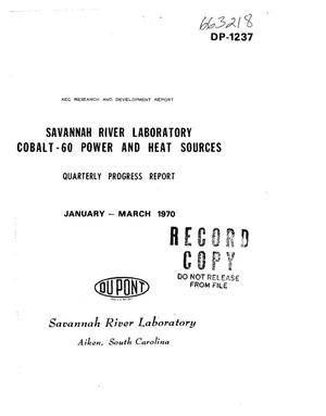 Primary view of object titled 'Savannah River Laboratory $Sup 60$Co Power and Heat Sources. Quarterly Progress Report, January--March 1970.'.