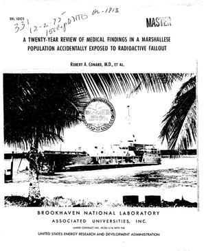Primary view of object titled 'Twenty-year review of medical findings in a Marshallese population accidentally exposed to radioactive fallout'.