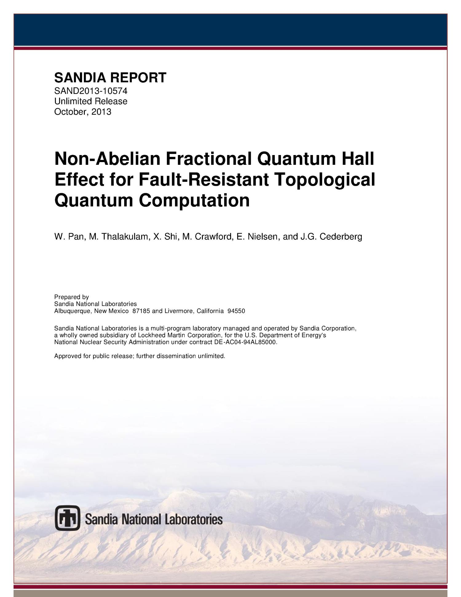Non-abelian fractional quantum hall effect for fault-resistant topological quantum computation.                                                                                                      [Sequence #]: 1 of 41