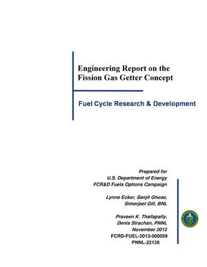Primary view of object titled 'Engineering Report on the Fission Gas Getter Concept'.