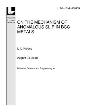 Primary view of object titled 'ON THE MECHANISM OF ANOMALOUS SLIP IN BCC METALS'.