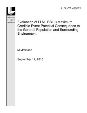 Primary view of object titled 'Evaluation of LLNL BSL-3 Maximum Credible Event Potential Consequence to the General Population and Surrounding Environment'.