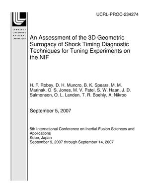 Primary view of object titled 'An Assessment of the 3D Geometric Surrogacy of Shock Timing Diagnostic Techniques for Tuning Experiments on the NIF'.
