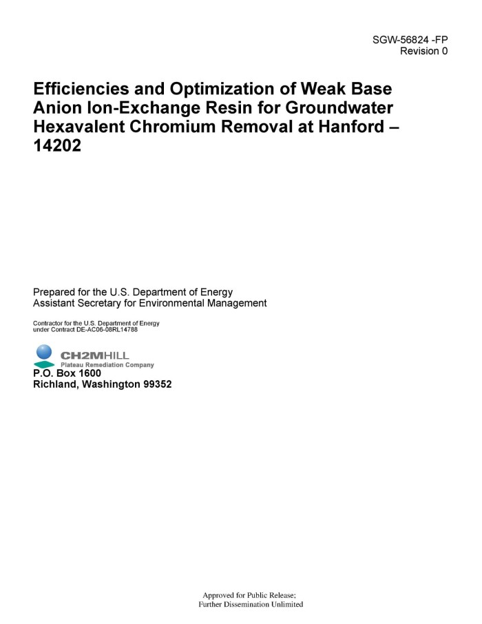 efficiencies and optimization of weak base anion ion exchange resin for groundwater hexavalent chromium removal at hanford 14202