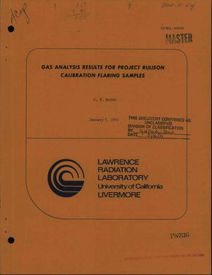 Primary view of object titled 'GAS ANALYSIS RESULTS FOR PROJECT RULISON CALIBRATION FLARING SAMPLES.'.