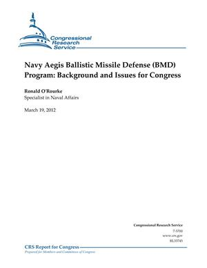 Navy Aegis Ballistic Missile Defense (BMD) Program: Background and Issues for Congress