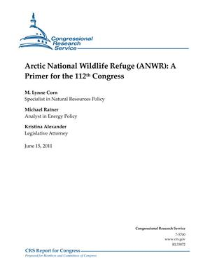 Arctic National Wildlife Refuge (ANWR): A Primer for the 112th Congress