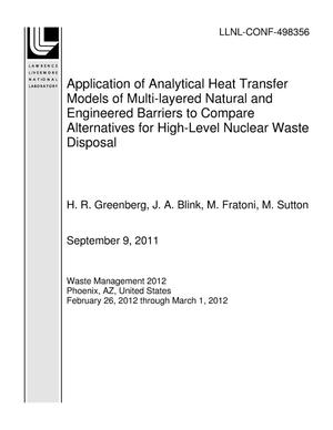 Primary view of object titled 'Application of Analytical Heat Transfer Models of Multi-layered Natural and Engineered Barriers to Compare Alternatives for High-Level Nuclear Waste Disposal'.