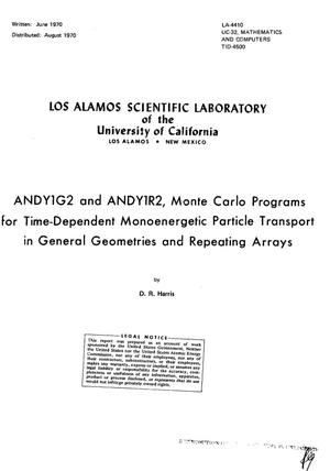 Primary view of object titled 'ANDY1G2 and ANDY1R2: Monte Carlo Programs for Time-Dependent Monoenergetic Particle Transport in General Geometries and Repeating Arrays.'.
