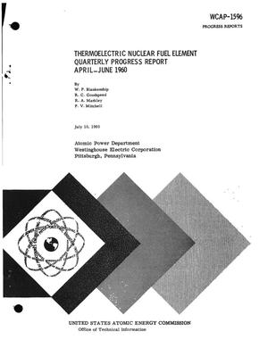 Primary view of object titled 'Thermoelectric Nuclear Fuel Element Quarterly Progress Report for April- June 1960'.