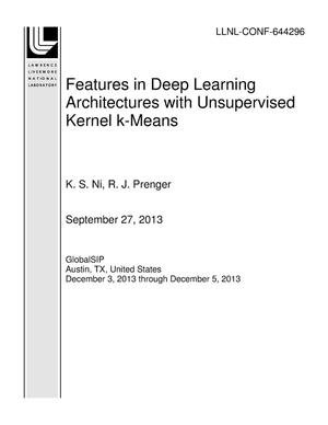 Primary view of object titled 'Features in Deep Learning Architectures with Unsupervised Kernel k-Means'.