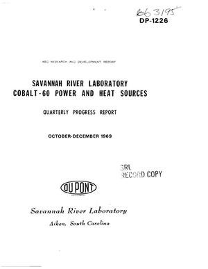Primary view of object titled '$sup 60$Co POWER AND HEAT SOURCES. Quarterly Progress Report, October-- December 1969.'.