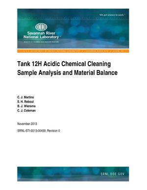 Primary view of object titled 'Tank 12H Acidic Chemical Cleaning Sample Analysis And Material Balance'.
