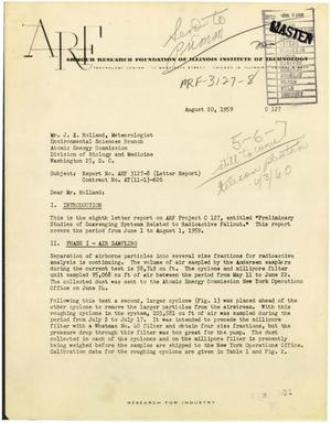 Primary view of object titled 'Preliminary Studies of Scavenging Systems Related to Radioactive Fallout. Letter Report No. 8 Covering Period June 1 to August 1, 1959'.