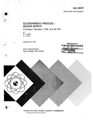 Primary view of object titled 'Electrophoretic Processes--Nuclear Aspects. Final Report for December 1, 1956-June 30, 1959. Vitro Job 2091'.