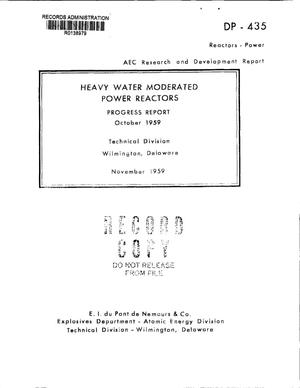 Primary view of object titled 'HEAVY WATER MODERATED POWER REACTORS. Progress Report for October 1959'.