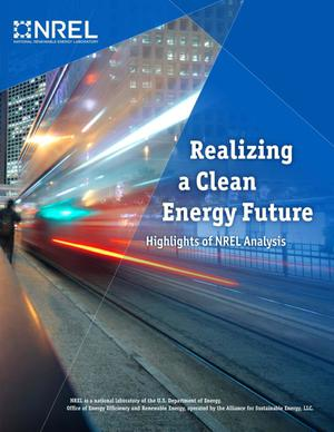 Primary view of object titled 'Realizing a Clean Energy Future: Highlights of NREL Analysis (Brochure)'.