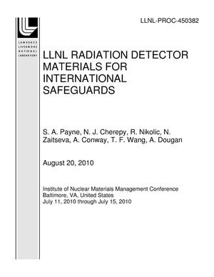 Primary view of object titled 'LLNL RADIATION DETECTOR MATERIALS FOR INTERNATIONAL SAFEGUARDS'.