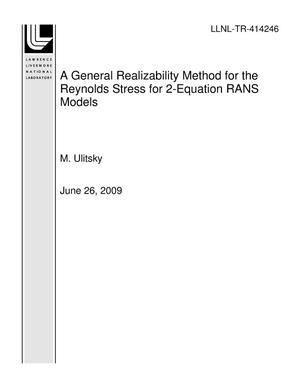 Primary view of object titled 'A General Realizability Method for the Reynolds Stress for 2-Equation RANS Models'.