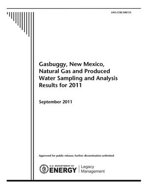 Primary view of object titled 'Gasbuggy, New Mexico, Natural Gas and Produced Water Sampling and Analysis Results for 2011'.