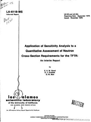 Primary view of object titled 'Application of sensitivity analysis to a quantitative assessment of neutron cross-section requirements for the TFTR: an interim report'.