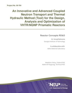 Primary view of object titled 'Innovative and Advanced Coupled Neutron Transport and Thermal Hydraulic Method (Tool) for the Design, Analysis and Optimization of VHTR/NGNP Prismatic Reactors'.