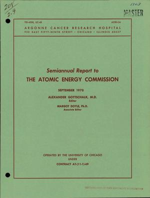 Primary view of object titled 'SEMIANNUAL REPORT TO THE ATOMIC ENERGY COMMISSION.'.