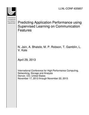 Primary view of object titled 'Predicting Application Performance using Supervised Learning on Communication Features'.