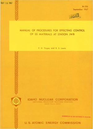 Primary view of object titled 'MANUAL OF PROCEDURES FOR EFFECTING CONTROL OF SS MATERIALS AT STATION JWB.'.
