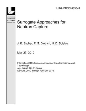 Primary view of object titled 'Surrogate Approaches for Neutron Capture'.