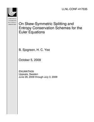Primary view of object titled 'On Skew-Symmetric Splitting and Entropy Conservation Schemes for the Euler Equations'.