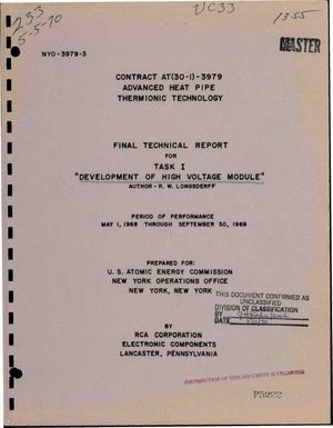 Primary view of object titled 'ADVANCED HEAT PIPE THERMIONIC TECHNOLOGY. TASK I. DEVELOPMENT OF HIGH VOLTAGE MODULE. Final Technical Report, May 1, 1968--September 30, 1969.'.