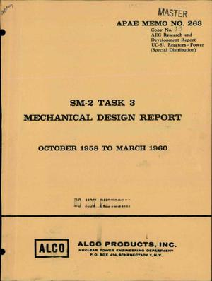 Primary view of object titled 'SM-2 TASK 3 MECHANICAL DESIGN REPORT FOR OCTOBER 1958 TO MARCH 1960'.