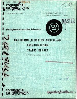Primary view of object titled 'NR-1 thermal, fluid flow, nuclear and radiation design status report'.
