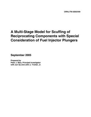 Primary view of object titled 'A Multi-Stage Model for Scuffing of Reciprocating Components with Special Consideration of Fuel Injector Plungers'.