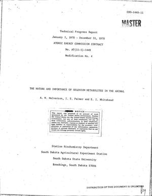 Primary view of object titled 'NATURE AND IMPORTANCE OF SELENIUM METABOLITES IN THE ANIMAL. Technical Progress Report, January 1, 1970--December 31, 1970.'.