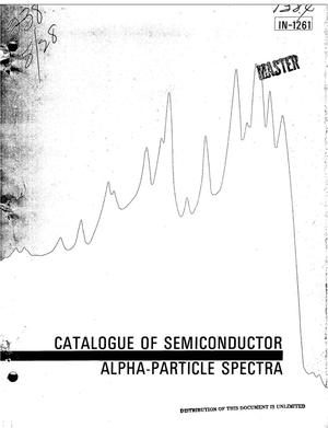 Primary view of object titled 'CATALOGUE OF SEMICONDUCTOR ALPHA-PARTICLE SPECTRA.'.