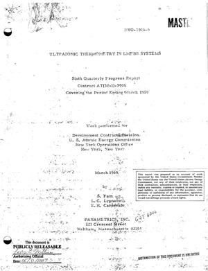 Primary view of object titled 'ULTRASONIC THERMOMETRY IN LMFBR SYSTEMS. Sixth Quarterly Progress Report Covering the Period Ending March 1969.'.