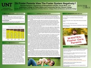Primary view of object titled 'Do Foster Parents View The Foster System Negatively?'.