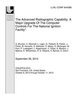 Primary view of object titled 'The Advanced Radiographic Capability, A Major Upgrade Of The Computer Controls For The National Ignition Facility*'.
