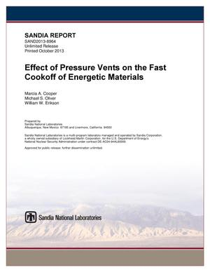 Primary view of object titled 'Effect of pressure vents on the fast cookoff of energetic materials.'.