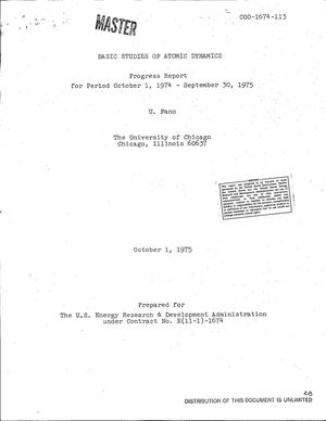 Primary view of object titled 'Basic studies of atomic dynamics. Progress report, October 1, 1974-- September 30, 1975'.