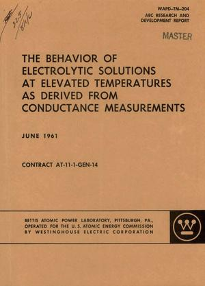 Primary view of object titled 'THE BEHAVIOR OF ELECTROLYTIC SOLUTIONS AT ELEVATED TEMPERATURES AS DERIVED FROM CONDUCTANCE MEASUREMENTS'.