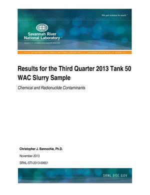 Primary view of object titled 'Results For The Third Quarter 2013 Tank 50 WAC Slurry Sample'.