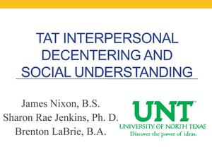 Primary view of object titled 'TAT Interpersonal Decentering and Social Presentation'.
