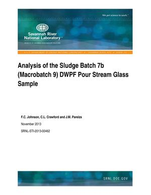 Primary view of object titled 'Analysis Of The Sludge Batch 7b (Macrobatch 9) DWPF Pour Stream Glass Sample'.