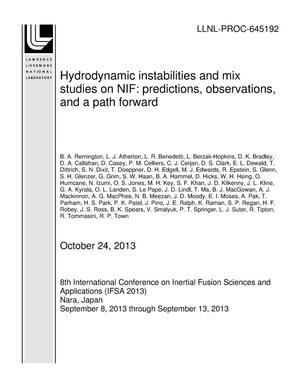 Primary view of object titled 'Hydrodynamic instabilities and mix studies on NIF: predictions, observations, and a path forward'.