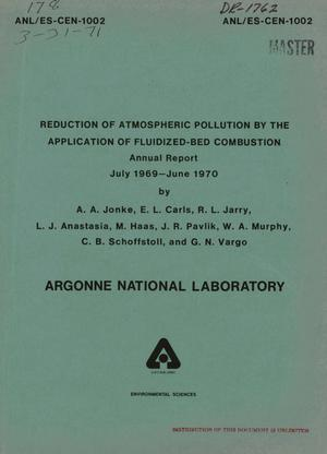 Primary view of object titled 'REDUCTION OF ATMOSPHERIC POLLUTION BY THE APPLICATION OF FLUIDIZED-BED COMBUSTION. Annual Report, July 1969--June 1970.'.