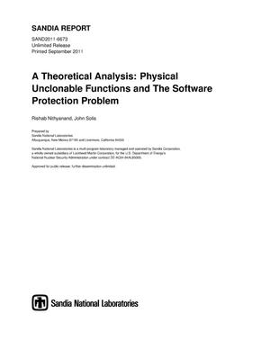 Primary view of object titled 'A Theoretical Analysis: Physical Unclonable Functions and The Software Protection Problem.'.